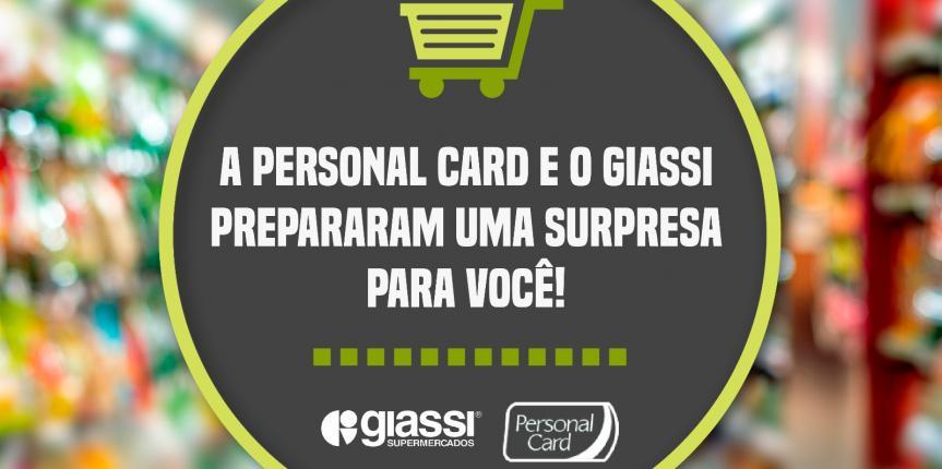 A rede de supermercados Giassi é credenciada Personal Card