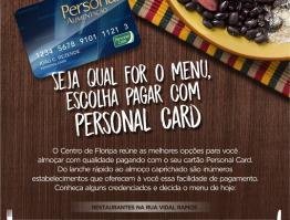 Seja qual for o menu, escolha pagar com Personal Card.